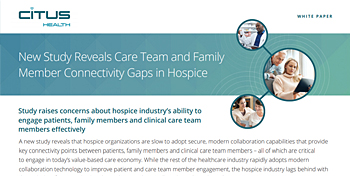 New Study Reveals Care Team and Family Member Connectivity Gaps in Hospice